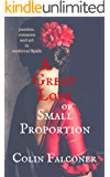 A Great Love of Small Proportion (CLASSIC HISTORY Book 8)