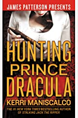 Hunting Prince Dracula (Stalking Jack the Ripper Book 2) Kindle Edition
