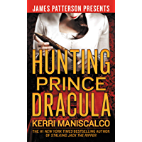 Hunting Prince Dracula (Stalking Jack the Ripper Book