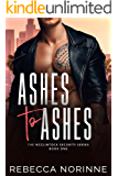 Ashes to Ashes (McClintock Security Series Book 1)