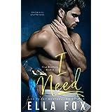 I Need (Enamorado Book 3)