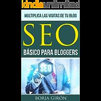 SEO básico para bloggers: Multiplica las visitas de tu blog (SEO para bloggers nº 1)