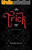 Trick: The Jester & Princess (Foolish Kingdoms Book 1) (English Edition)