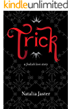 Trick: The Jester & Princess (Foolish Kingdoms Book 1) (English Edition)