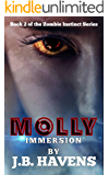 Molly: Immersion (Zombie Instinct Book 2)