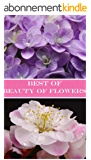 Best of Beauty of Flowers : Photos (English Edition)