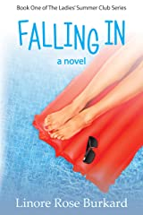 Falling In: A Christian Romance Novel (The Ladies' Summer Club Book 1) Kindle Edition