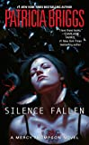 Silence Fallen (A Mercy Thompson Novel, Band 10)