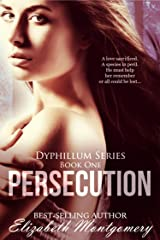 Persecution (The Dyphillum Series Book 1) Kindle Edition