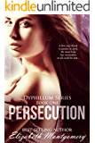 Persecution (The Dyphillum Series Book 1)