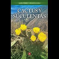 Cactus y Suculentas (Spanish Edition)