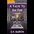 A Taste To Die For (Teddie McKay Book 2)