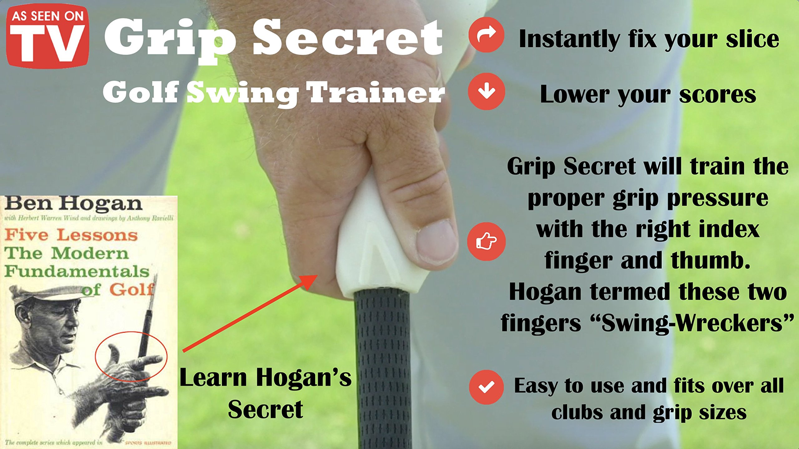 Grip Secret - Golf Swing Trainer/Golf Training Aid to Automatically and Instantly Improve Your Golf Game/Golf Swing