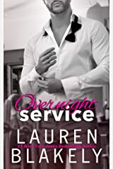 Overnight Service (Always Satisfied Book 4) Kindle Edition
