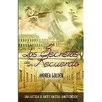 Los Secretos de un Recuerdo: Una historia