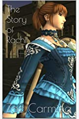 The Story of Rachi (Rachi's Tale: The Phoenix Server Book 1) Kindle Edition