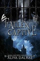 Fallen Captive: A Fallen Cross Legion Novel (The Fallen Cross Legion Book 2) Kindle Edition