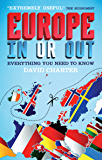 Europe: In or Out: Everything You Need to Know