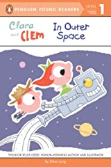 Clara and Clem in Outer Space (Penguin Young Readers, Level 1) Kindle Edition