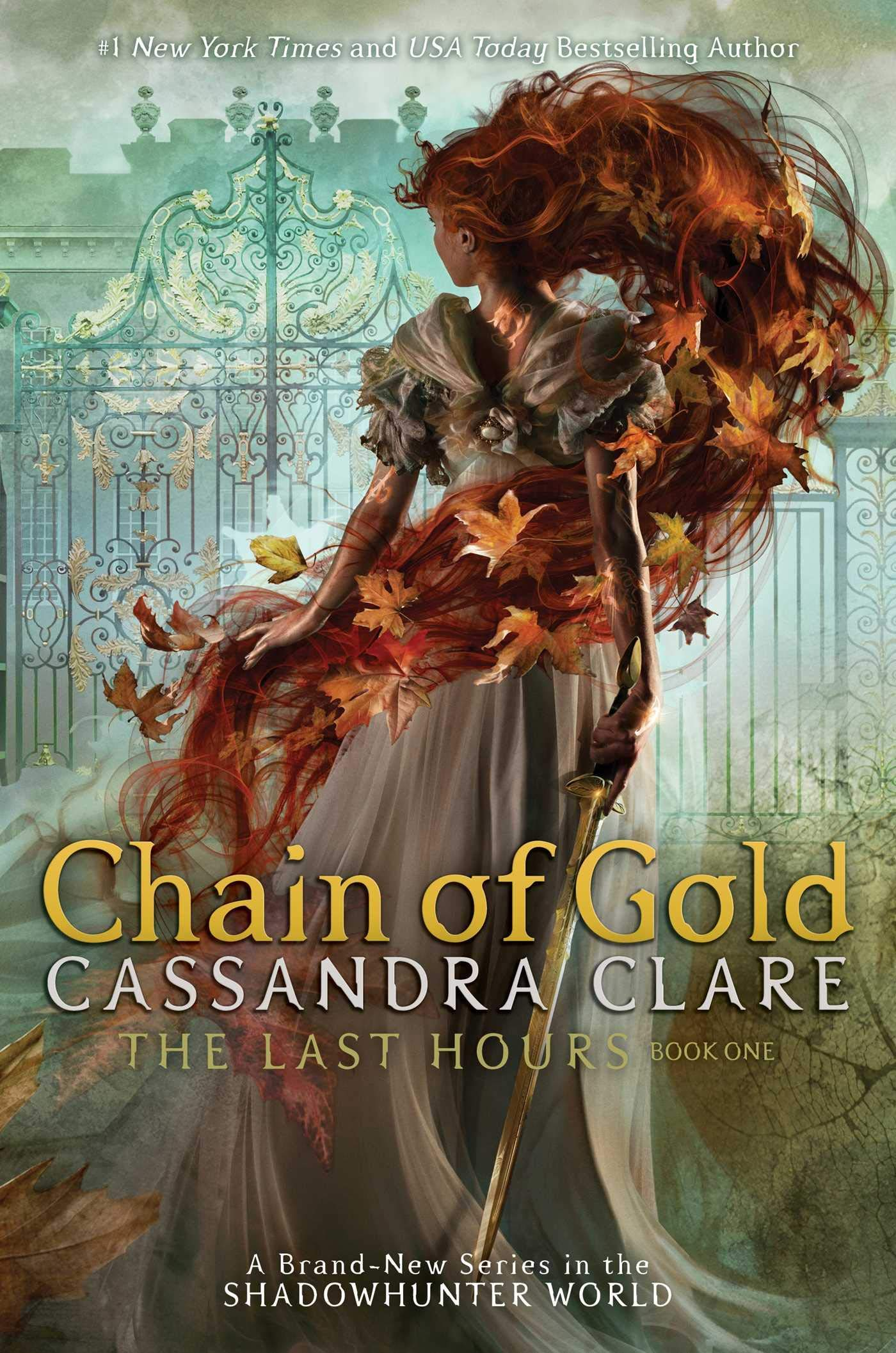 Amazon.com: The Last Hours: Chain of Gold (9781406358094): Clare,  Cassandra: Books