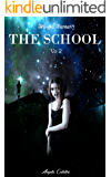 The School (Trilogia): Volume 2