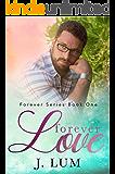 Forever Love (Forever Series Book 1)