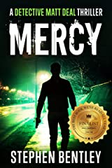 Mercy: A Detective Matt Deal Thriller Introducing Wolfie Jules (Detective Matt Deal Thrillers Book 1) Kindle Edition