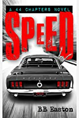 Speed (44 Chapters Book 2) Kindle Edition