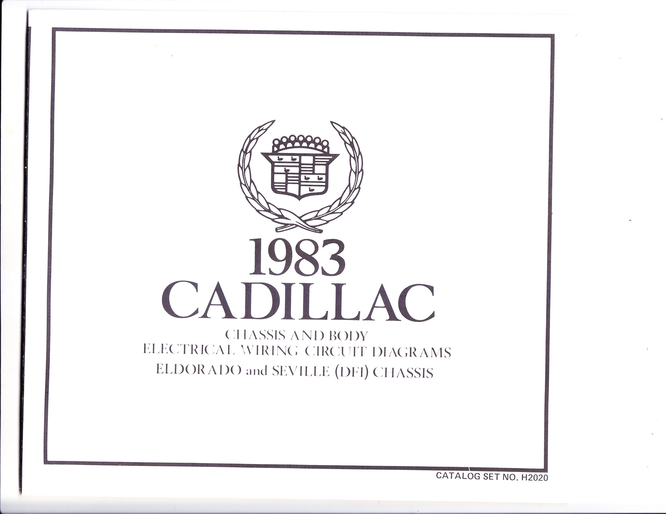 1983 Cadillac Chassis and Body Electrical Wiring Circuit Diagrams Eldorado  and Seville ( Dfi) Chassis: Amazon.com: Books