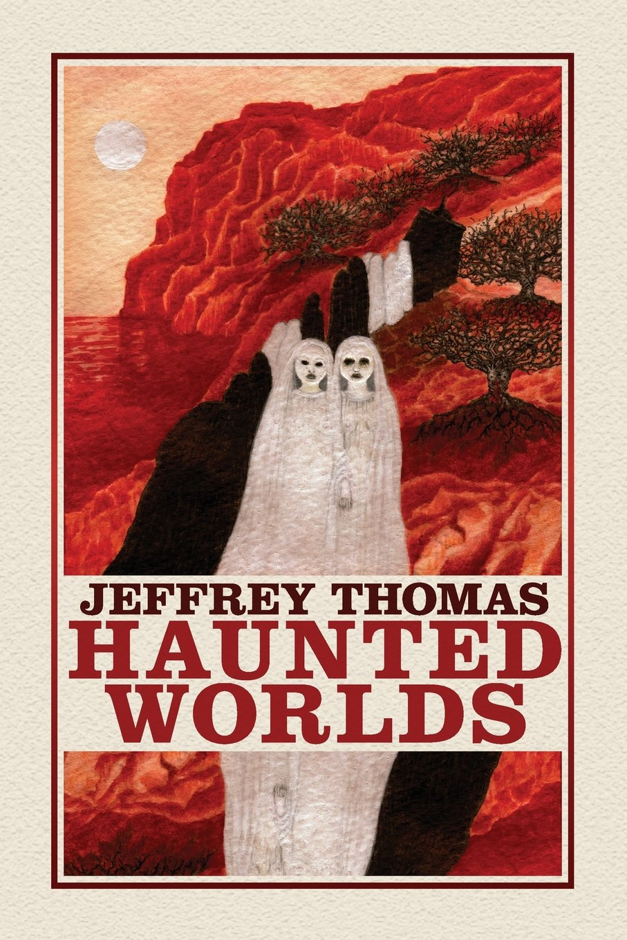 Image result for haunted worlds jeffrey thomas