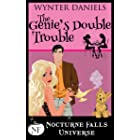 The Genie's Double Trouble: A Nocturne Falls Universe story