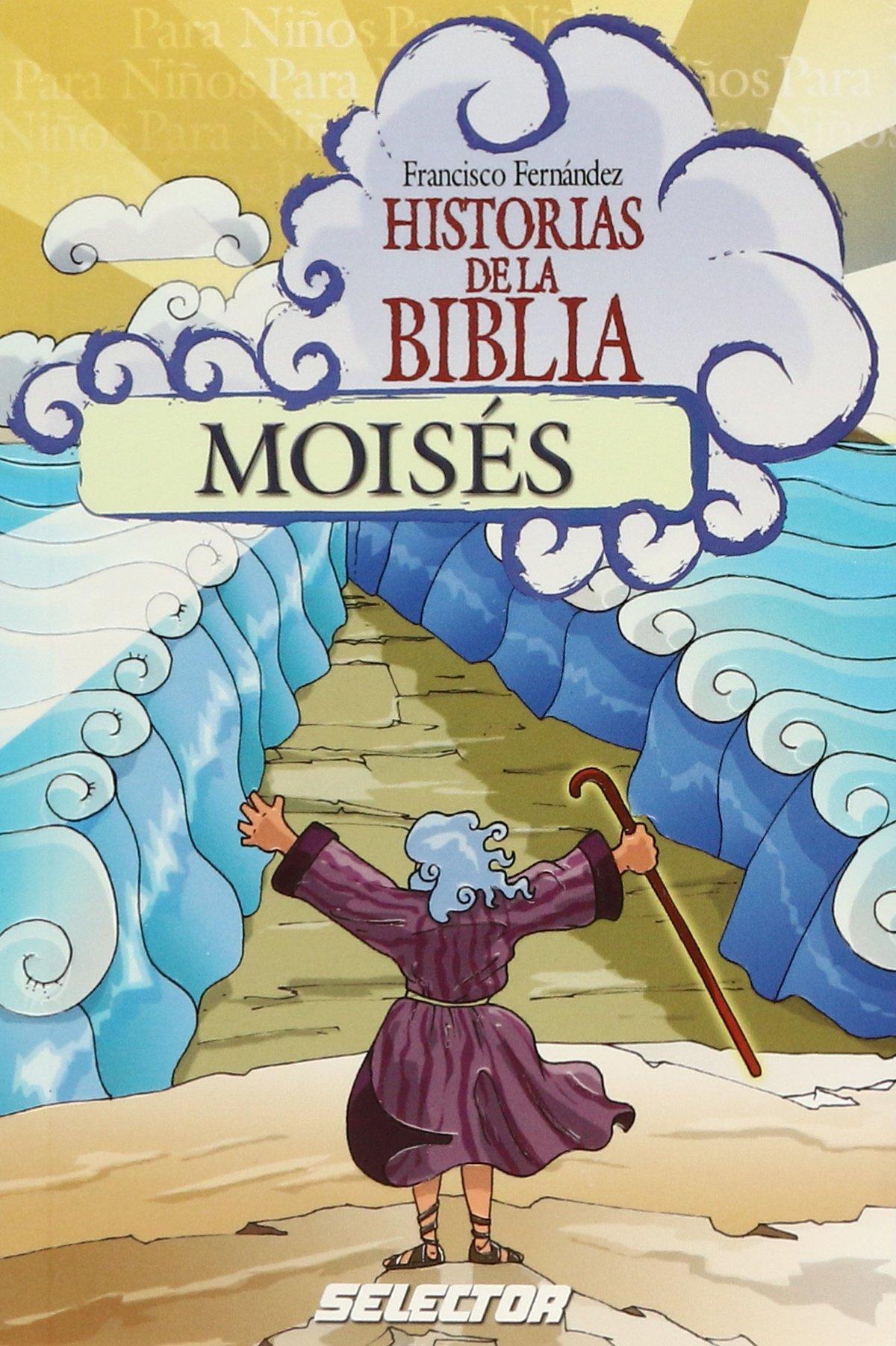 Moises-Historias de la Biblia (Historias De La Biblia ...
