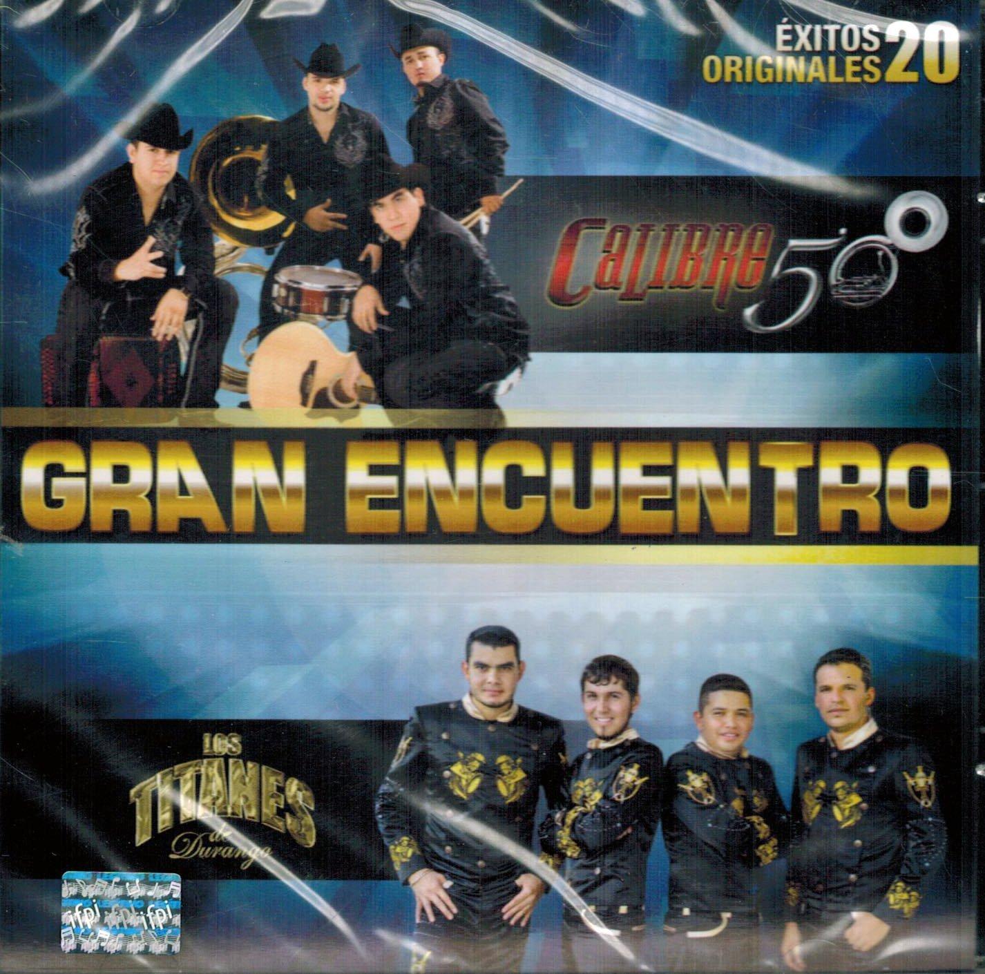 Calibre 50 - Los Titanes de Durango (Gran Encuentro 20 Exitos Originales Disa-563533)