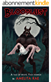 Bloodlust: A Tale of Erotic Yaoi Horror (English Edition)