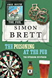 The Poisoning in the Pub: The Fethering Mysteries (A Fethering Mystery Book 10)