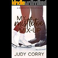 My Mistletoe Mix-Up (Ridgewater High Romance Book 5)