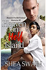Heaven on Hell Island (Heaven on Hell Island Universe Book 1) Kindle Edition