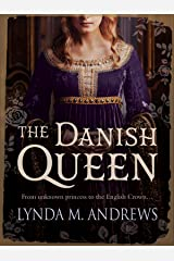 The Danish Queen Kindle Edition
