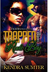 Trapped By A Rude Boy Kindle Edition