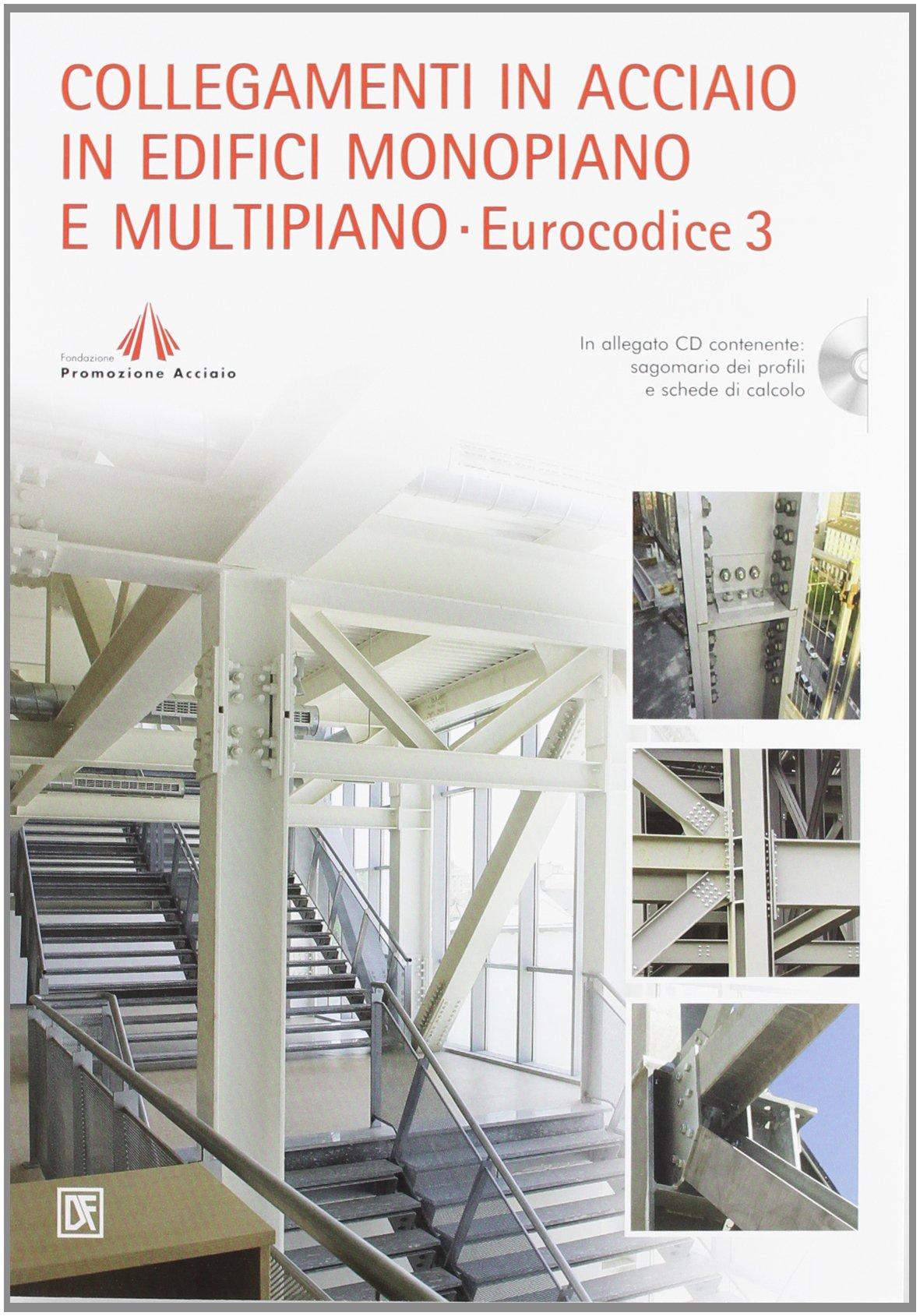 Collegamenti in acciaio in edifici monopiano e multipiano. Eurocodice 3