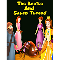 The Beetle and The Silken Thread: Bedstime Story For Kids (English Edition)