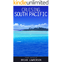 Cruising South Pacific (Cruising Series)