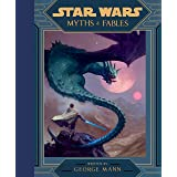 Star Wars: Myths & Fables