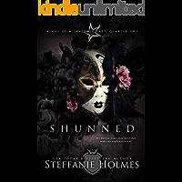 Shunned: a reverse harem bully romance (Kings of Miskatonic Prep Book 1) (English Edition)