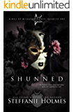 Shunned: a reverse harem bully romance (Kings of Miskatonic Prep Book 1)