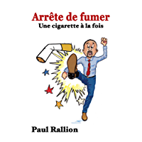 Arrête de fumer: Une cigarette à la fois