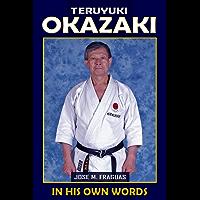 TERUYUKI OKAZAKI: In his own words (English Edition)