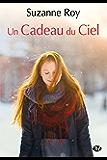 Un cadeau du ciel (Milady Emma) (French Edition)