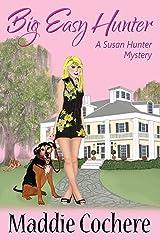 Big Easy Hunter (A Susan Hunter Mystery Book 4) Kindle Edition