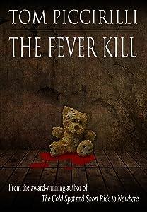 The Fever Kill